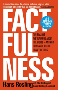 "#KEYIDEAS from ""Factfulness: Ten Reasons We're Wrong About The World"