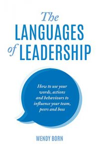 "#KEYIDEAS from ""The Languages of Leadership: How to use your"