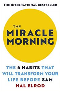 #KEYIDEAS from 'The Miracle Morning: The 6 Habits That Will